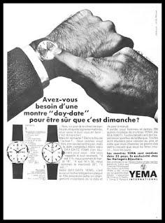 "Publicité YEMA 1968 | ""Avez-Vous Besoin..."" ; YEMA Day Date"