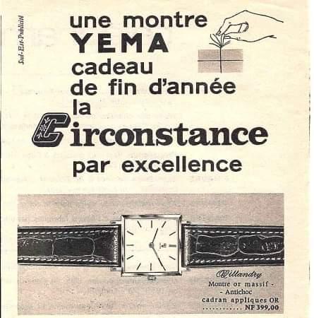 Publicité YEMA 1960 | Votre horloger vous conseille ; Cadeau de fin d'année ; Carré Villandry ; Régie Sud-Est Publicité